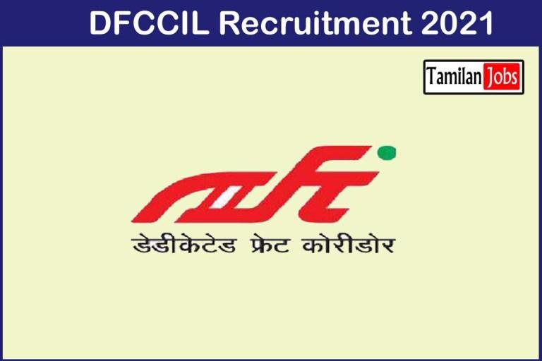 DFCCIL Recruitment 2021 Out – Apply 1099 Junior Executive Jobs