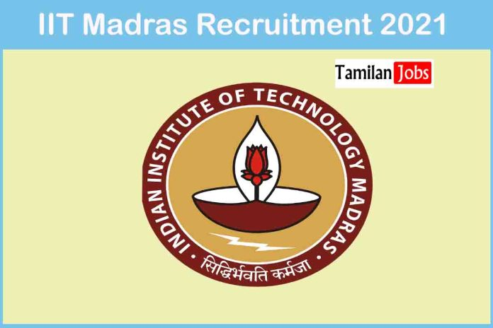 IIT Madras Recruitment 2021 Out – Apply Online 01 Project Associate Jobs