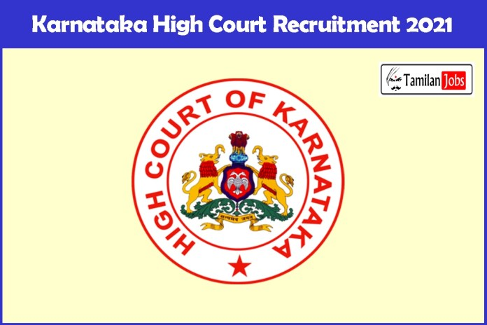 Karnataka High Court Recruitment 2021 Out – Apply Law Clerks-cum-Research Assistants Jobs