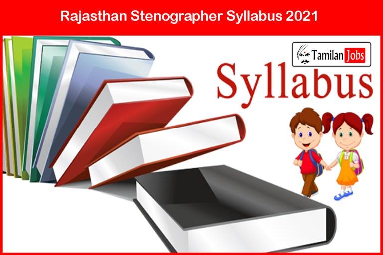 RSMSSB Stenographer Syllabus 2021 @ rsmssb.rajasthan.gov.in