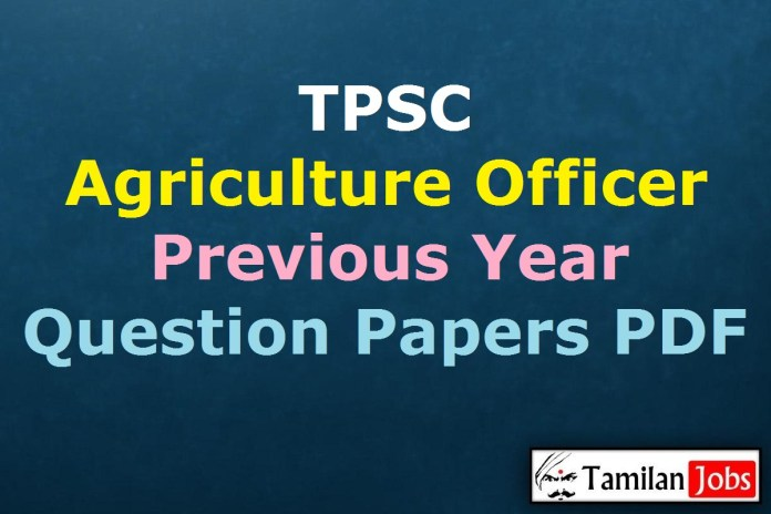 TPSC AO Previous Year Question Papers PDF, Agriculture Officer Old Papers