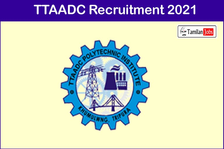 TTAADC Recruitment 2021 Out – Apply Online 10 JE Jobs