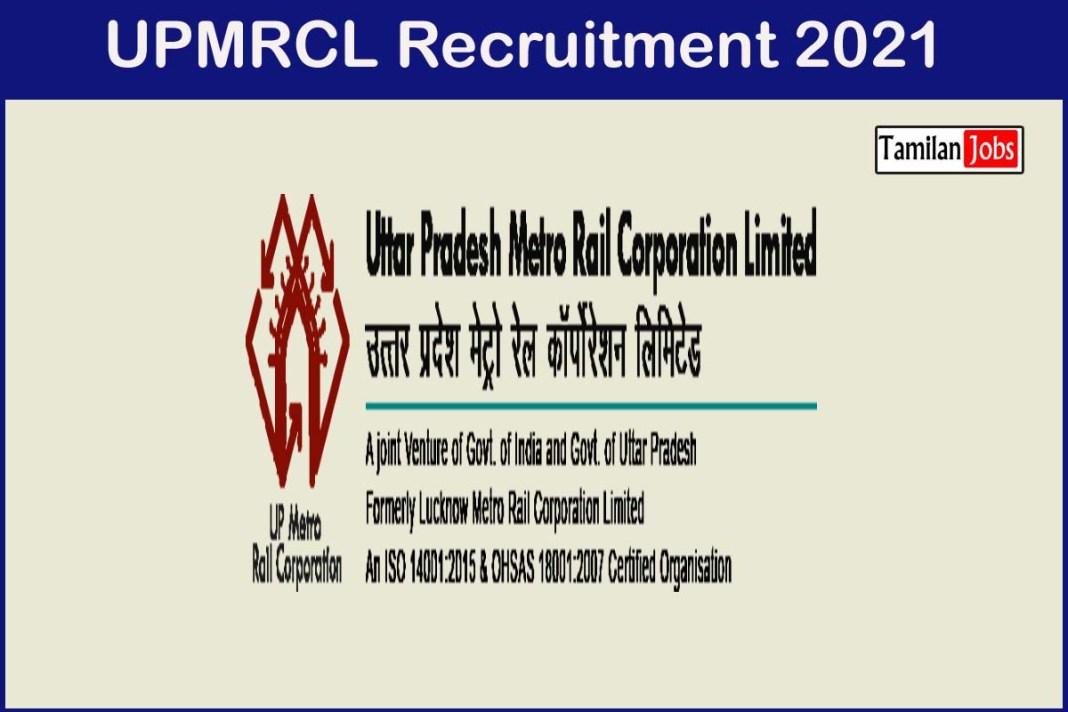 UPMRCL Recruitment 2021