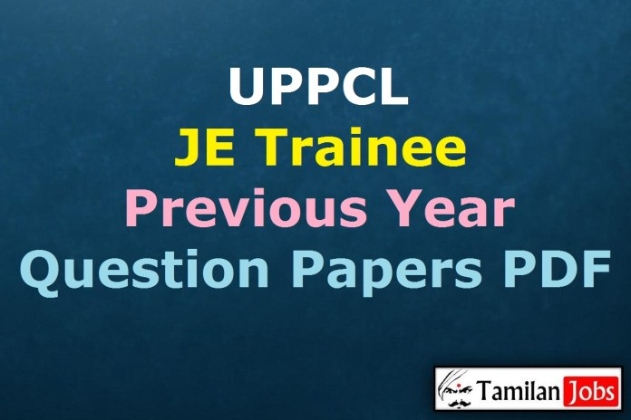UPPCL Junior Engineer Trainee Previous Question Papers PDF, JE Old Papers