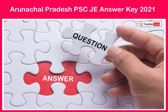 Arunachal Pradesh PSC JE Answer Key 2021 @ appsc.gov.in