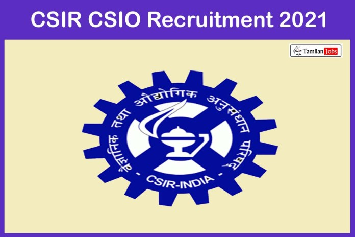 CSIR CSIO Recruitment 2021 Out – Apply Online Project Assistant, Project Associate Jobs