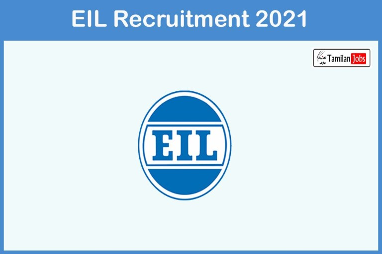 EIL Recruitment 2021 Out – Apply Manager, Hindi Translator Jobs