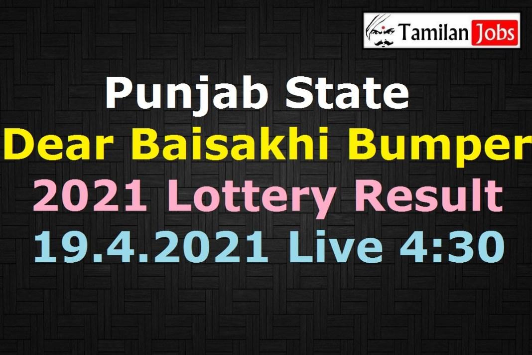 Punjab State Dear Baisakhi Bumper 2021 Lottery Result 19.4.2021 Live 4.30 PM