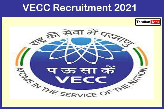 VECC Recruitment 2021 – Apply Online 52 Officer Jobs