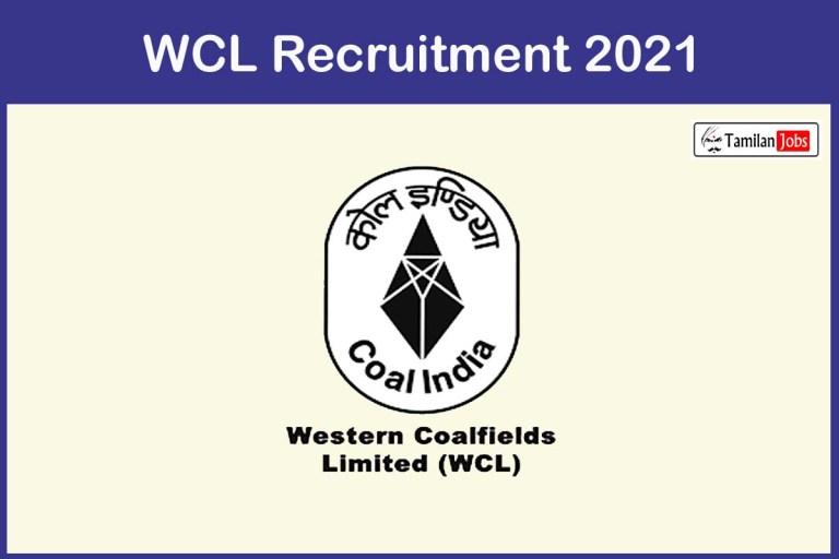 WCL Recruitment 2021 Out – Apply Offline 44 Senior Medical Officer Jobs