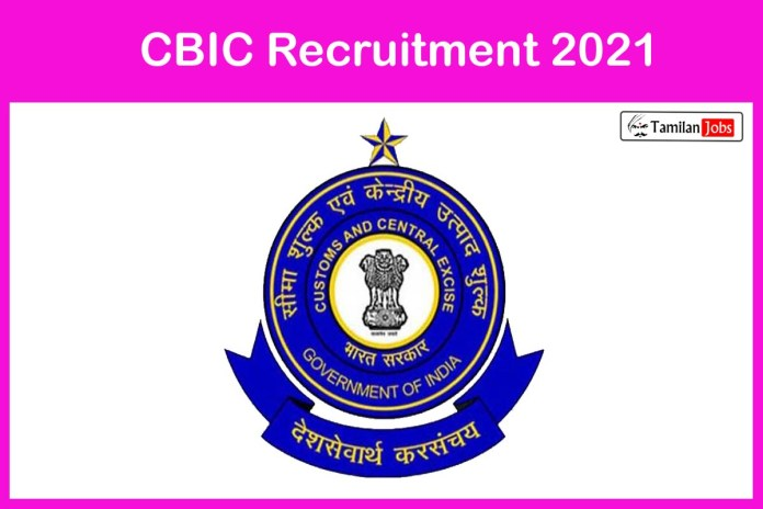 CBIC Recruitment 2021 Out – Apply For 10 Greaser Jobs
