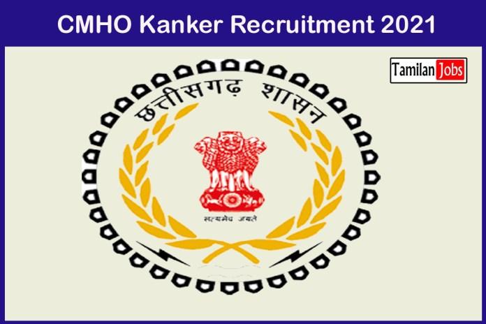 CMHO Kanker Recruitment 2021 Out – Apply Online 33 Senior Scientist Jobs