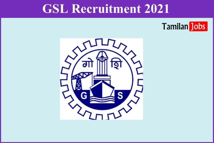 GSL Recruitment 2021 Out – Apply 137 Nurse, Fitter, Welder Jobs