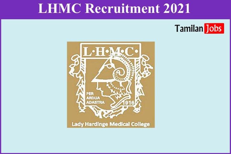 LHMC Recruitment 2021 Out – Apply Walk-In 48 Senior Resident Jobs