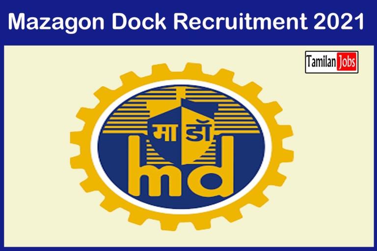 Mazagon Dock Recruitment 2021 Out – Apply Online 8 Training Instructor Jobs