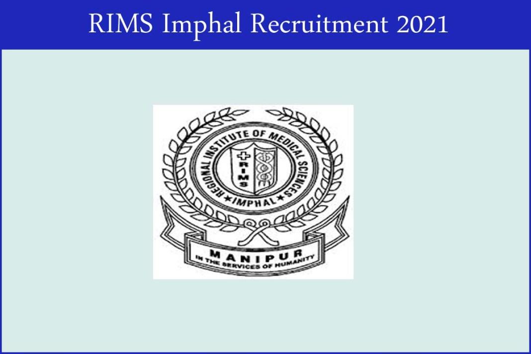 RIMS Imphal Recruitment 2021