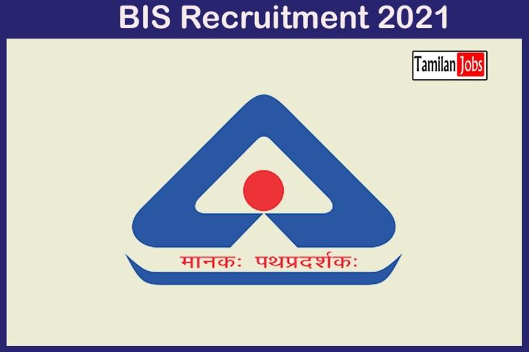BIS Recruitment 2021 Out – Apply Online 28 Scientist B Jobs