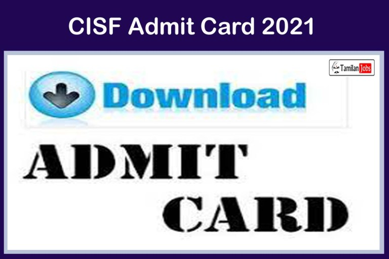 CISF Ex-Army Personnel Admit Card 2021 {Out@07.06.2021} | Get Hard Copy Through Speed Post, Email!