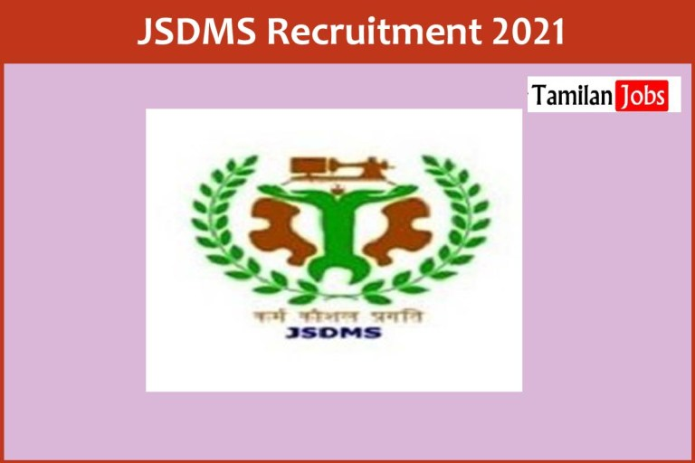 JSDMS Recruitment 2021 Out – Apply Online 28 Young Professional Jobs