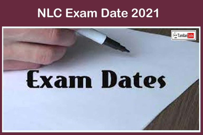 NLC Exam Date 2021 Announced @ www.nlcindia.in | Download Health Inspector Admit Card Here!
