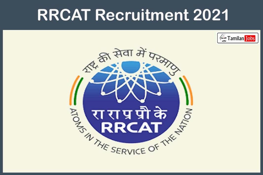 RRCAT Recruitment 2021