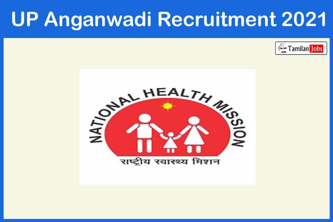 UP Anganwadi Recruitment 2021