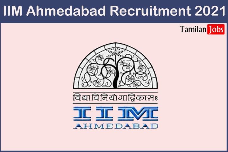 IIM Ahmedabad Recruitment 2021 Out – Apply Online Research Associate Jobs