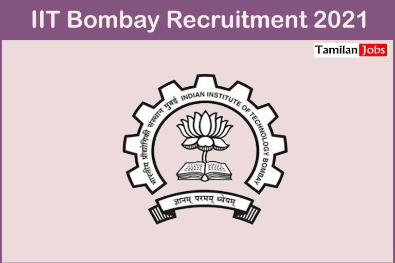 IIT Bombay Recruitment 2021 Out – Apply Online 50 Assistant Professor Jobs