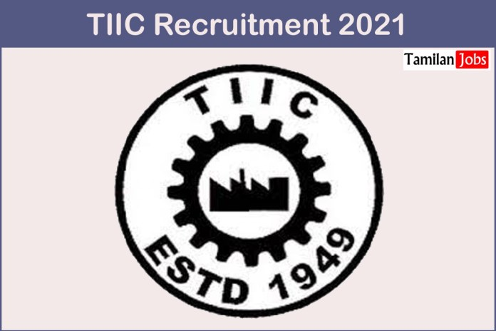 TIIC Recruitment 2021 Out – Apply Online Various Marketing Executive Jobs