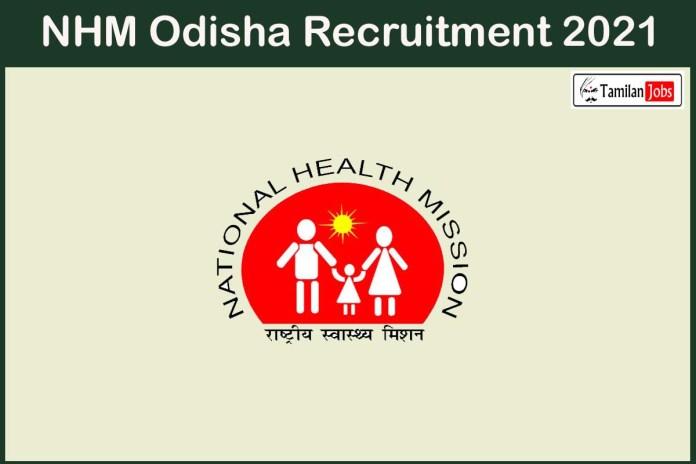 NHM Odisha Recruitment 2021 Out – Apply For 54 Pharmacist Jobs
