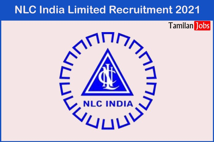 NLC India Recruitment 2021 Out – Apply For Advisor for Liaison Jobs