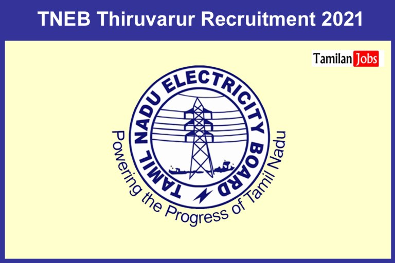 TANGEDCO Thiruvarur Recruitment 2021 Out – Apply 50 Wireman, Electrician Jobs