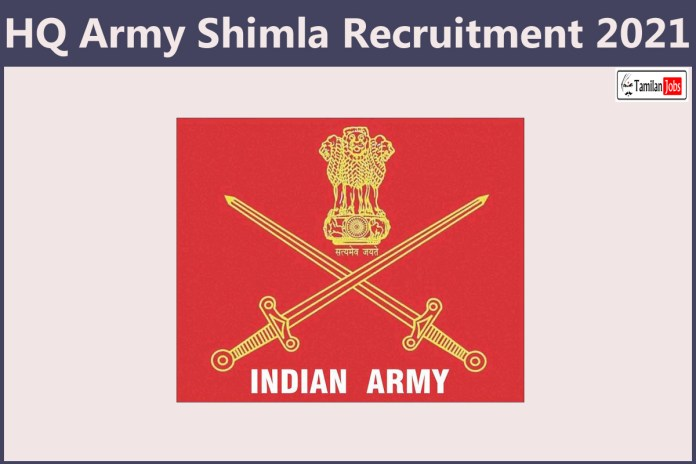 HQ Army Shimla Recruitment 2021 Out – Apply For Lower Division Clerk Jobs
