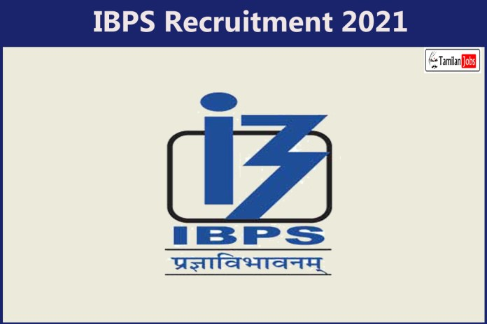 IBPS Recruitment 2021 Out – Apply Online 4135 Probationary Officer Jobs