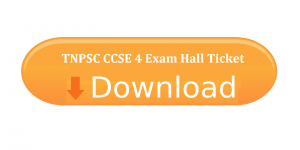 TNPSC CCSE 4 Exam 2018 Hall Ticket or Admit Card Download