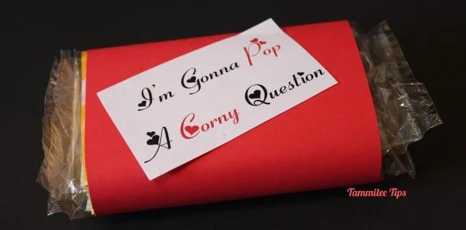 I'm Gonna Pop A Corny Question ~ Valentine's Day Treat