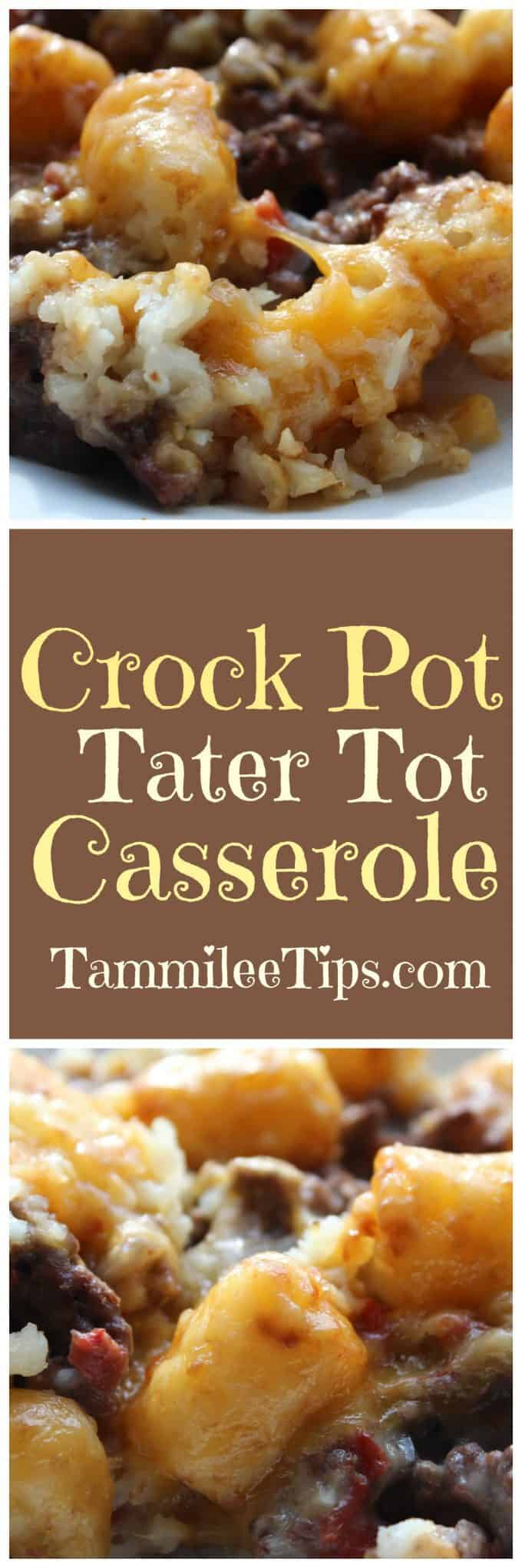 Super easy Crock Pot Tater Tot Casserole recipe made with ground beef is a great family dinner! The slow cooker does all the work and you have an easy dinner you can make ahead and serve.!