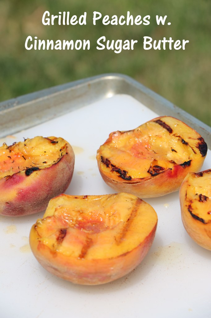 Grilled Peaches with Cinnaon Sugar Butter