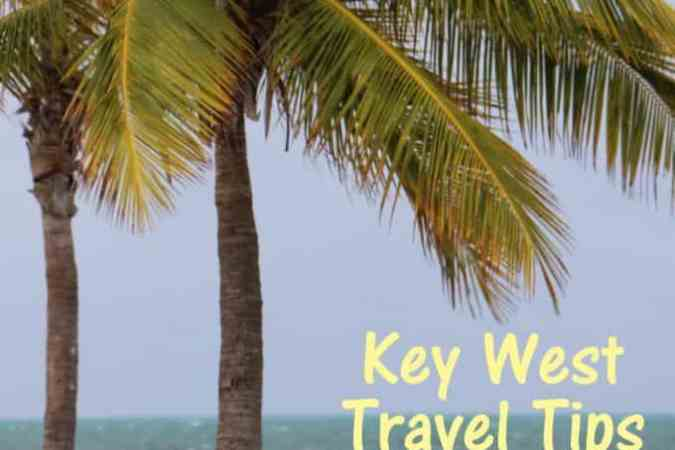 Key West Travel Tips