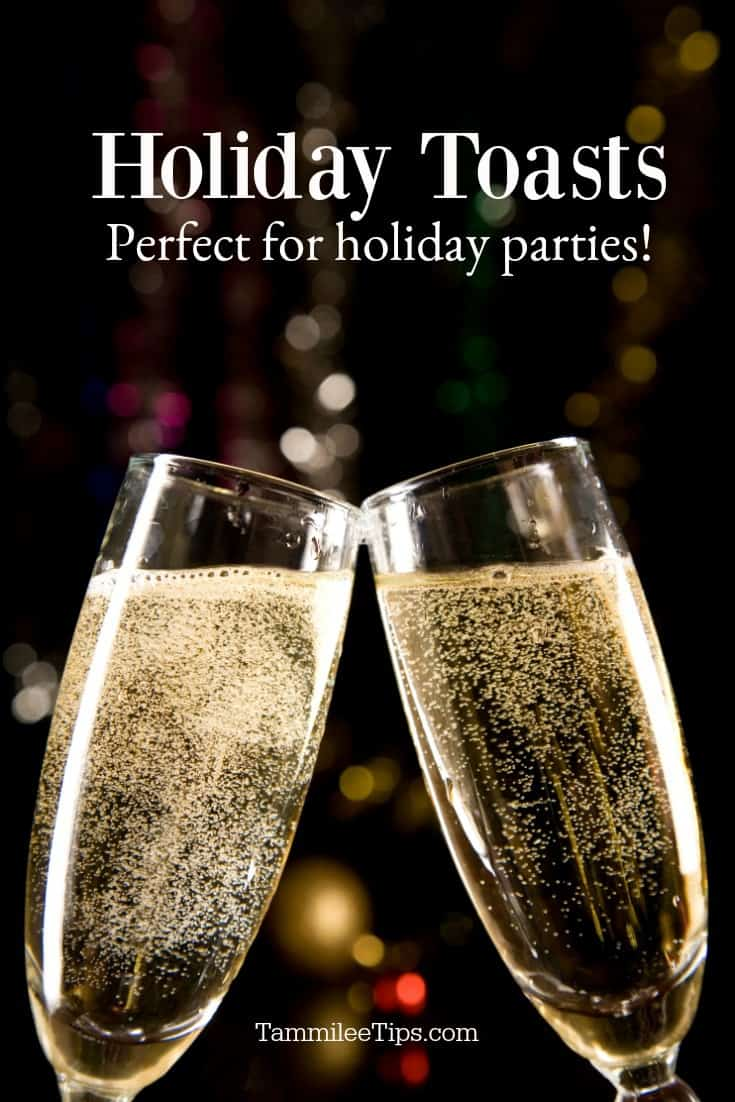 Raise your glass and give one of these 10 Holiday Christmas Party Toasts and New Years Toasts! Short simple toasts that everyone will love!  Take the stress out of celebrating the holidays and print one of these great toast ahead of the party!  #newyears #newyearsparty #christmasparty #toast #celebration #partytoast