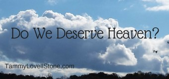 Do We Deserve Heaven?