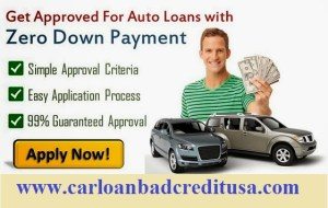 How to get car loans with bad credit and no down payment