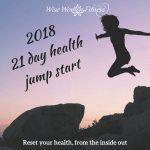21 Day Health Jump Start: Wise Women Fitness offers a great way to jump in!