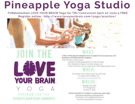 Pineapple Yoga Studio Launches Yoga Program For Tbi Community In Sarasota In Partnership With The Love Your Brain Foundation