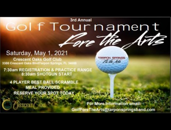 Golf Tournament Fore the Arts_ To Benefit Tarpon Springs Leadership Conservatory For The Arts_ Saturday, May 1, 2021
