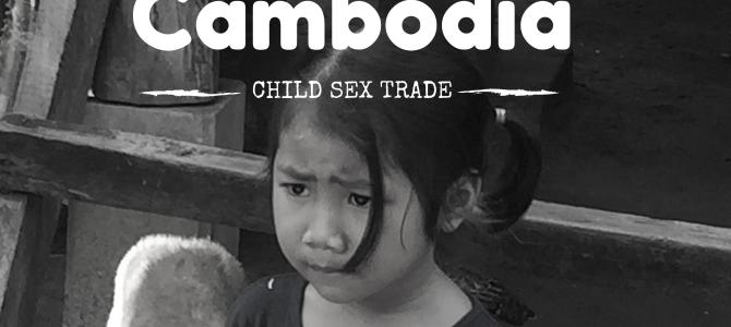 Child Sex Trade in Cambodia : An Ugly Truth