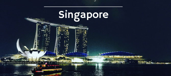 Singapore : Five Things Not to Miss About This City