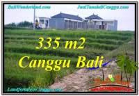 TANAH MURAH di CANGGU BALI 335 m2 View sawah, sungai, lingkungan villa