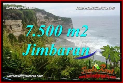 TANAH di JIMBARAN BALI DIJUAL 7,500 m2  Tebing tepi Pantai