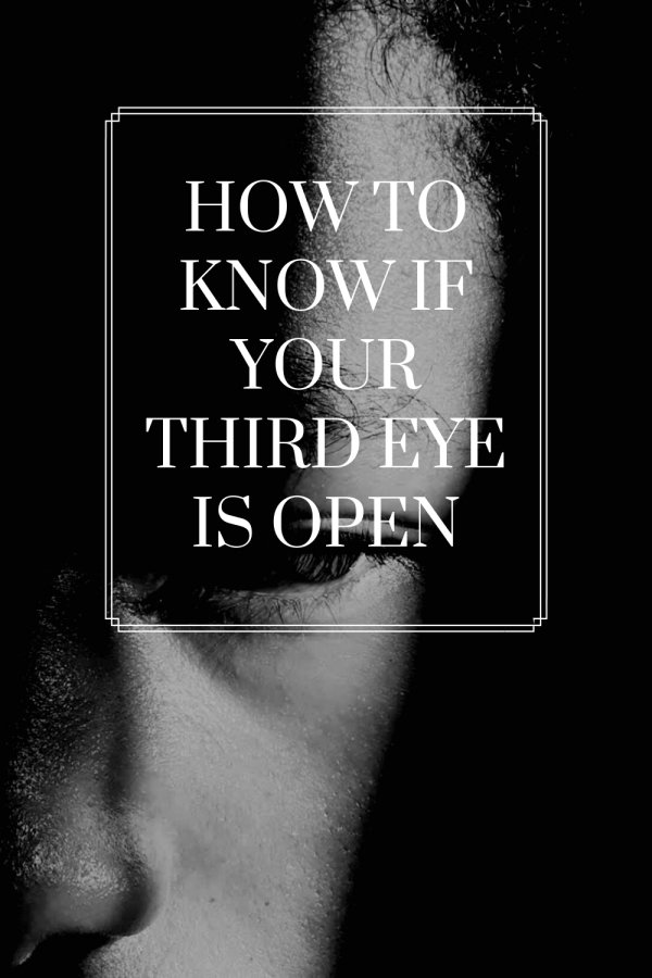 How To Know If Your Third Eye Is Open